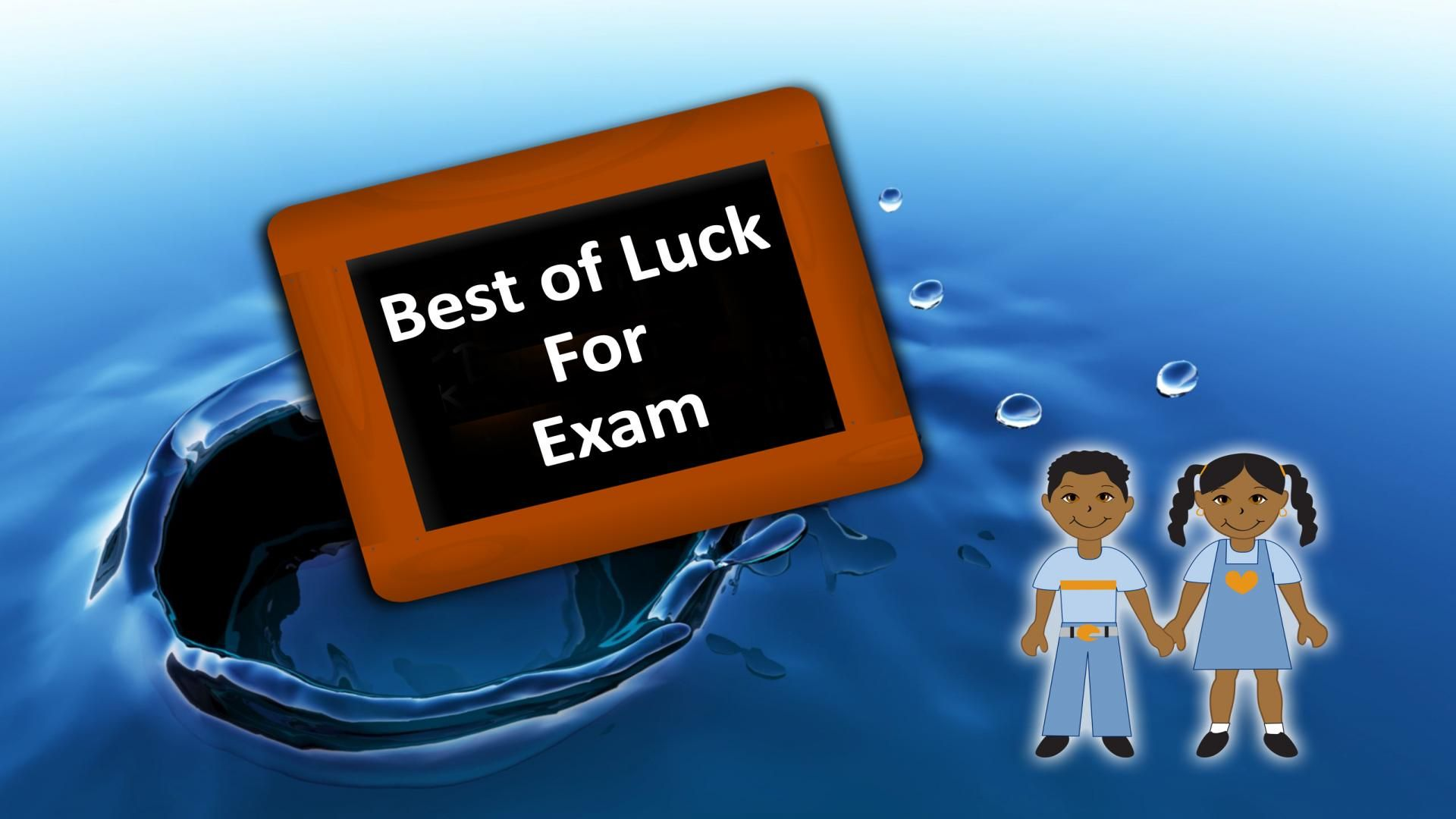 Best Of Luck For Exam Hd Wallpapers Hd Wallpapers Sayings