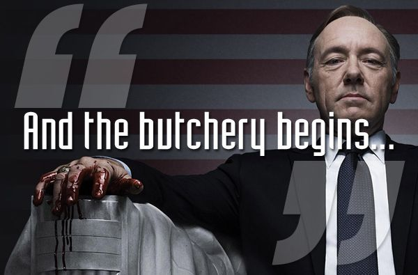 House Of Cards Quotes Best Image Result For House Of Cards Quotes  Quotes  Pinterest  Cards