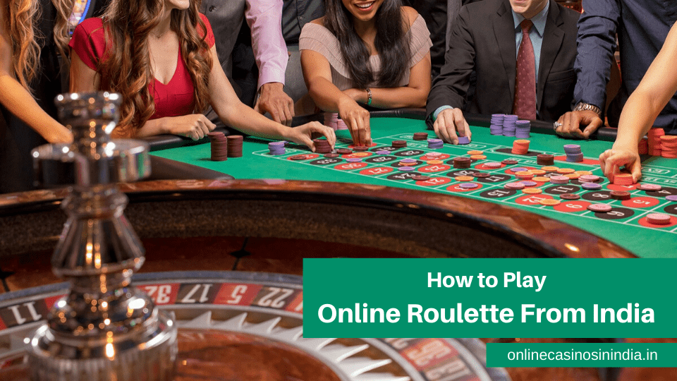 How To Play Online Roulette From India In 2020 Online Roulette Play Online Roulette