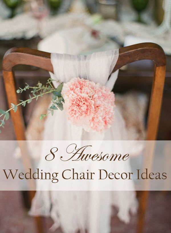 8 Awesome And Easy Ways To Decorate Wedding Chairs Wedding Chair