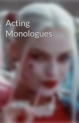 Acting Monologues - Monologue #10: Heathers
