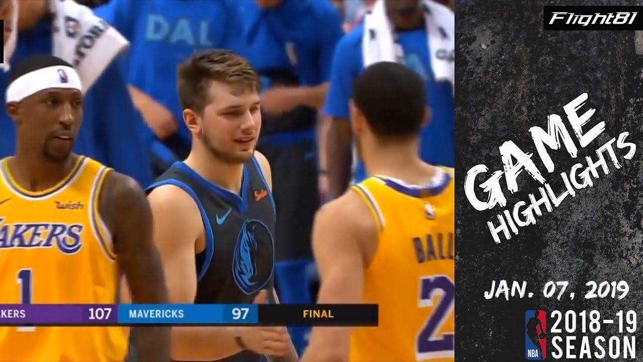 La Lakers Vs Dallas Mavericks Full Game Highlights 01072019 Nba Season Nba Season Lakers Vs Dallas Mavericks