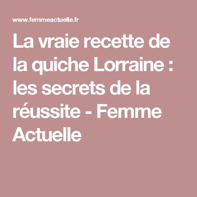 La vraie recette de la quiche Lorraine : les secrets de la réussite - Femme Actuelle