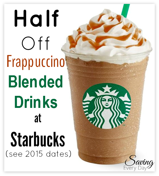 Starbucks Happy Hour Is Back Get 1 2 Off Frappuccinos Get
