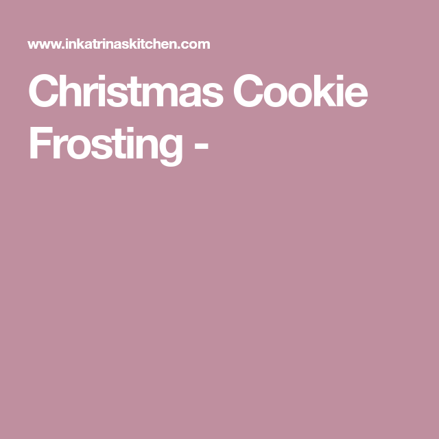 Christmas Cookie Frosting -