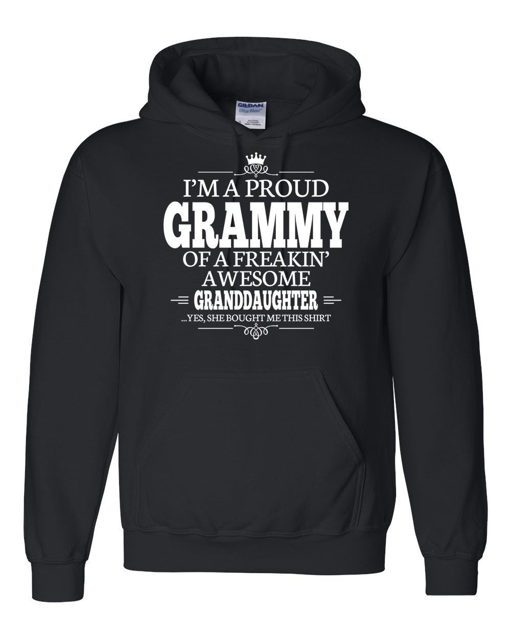 I'm a proud grammy of a freakin' awesome granddaughter Hoodie