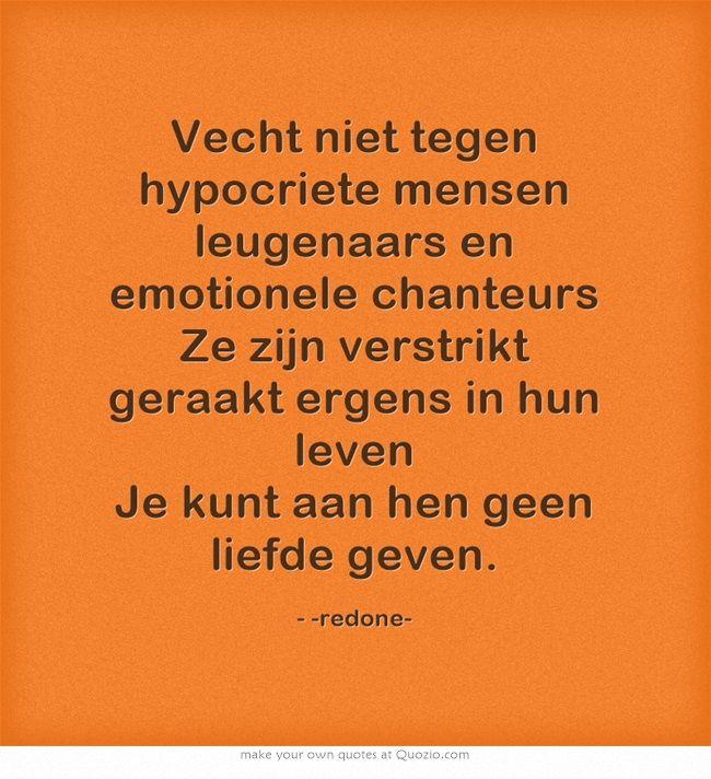 leugenaars spreuken Vecht niet tegen hypocriete mensen leugenaars en emotionele  leugenaars spreuken