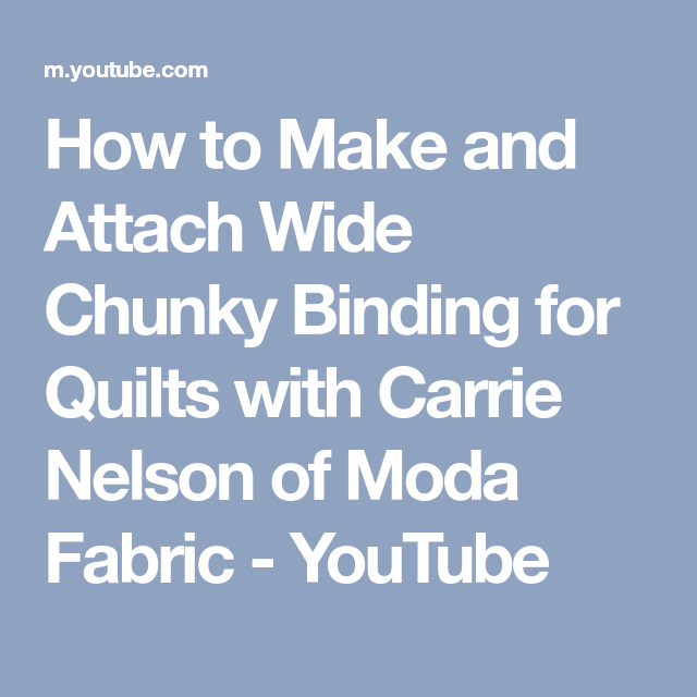 How To Make And Attach Wide Chunky Binding For Quilts With