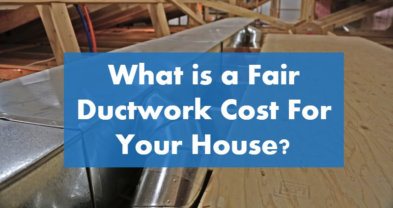 HVAC Ductwork Replacement Cost, Design and Ultimate Buying