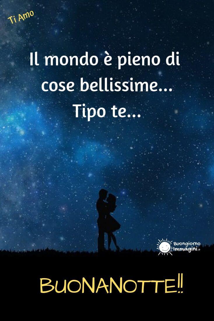 Buonanotte Amore Mio Buonanotte Citazioni Sull Amore E