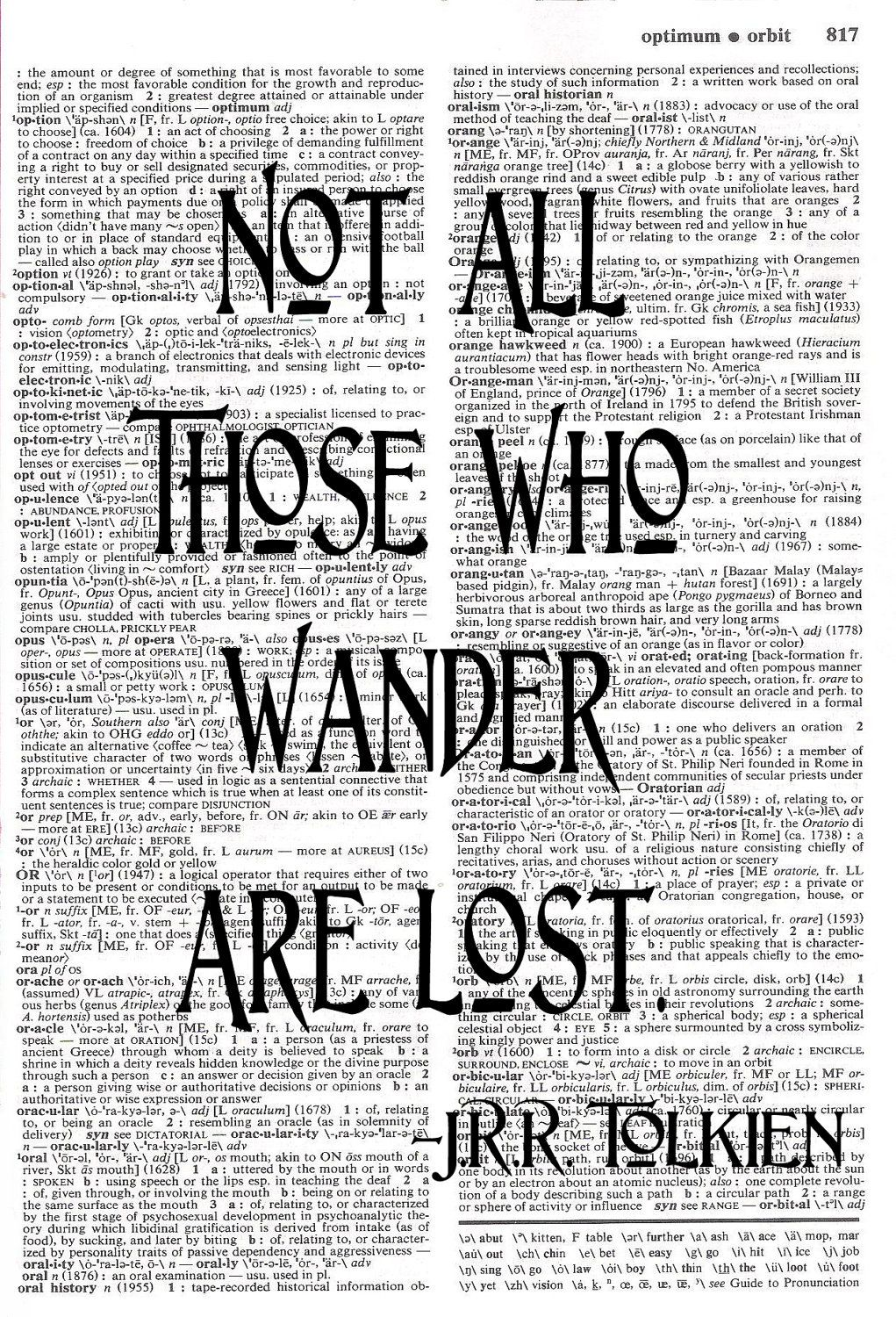 Not All Those Who Wander Are Lost Lord Of The Rings