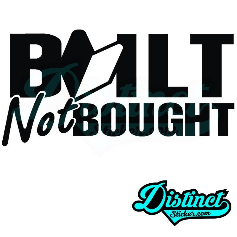 Build not bought - Sticker