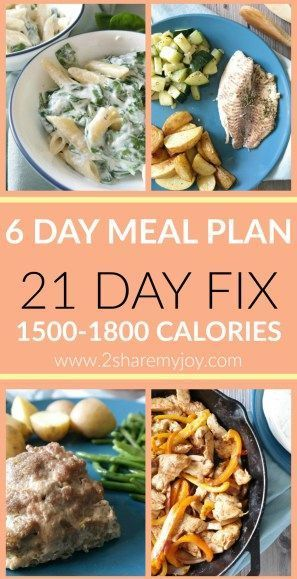 Vegan 21 Day Fix Meal Plan 15001800 calories GF  15001800 Calorie Meal Plan The complete 21 day fix eating plan between 1500 and 1800 calories for