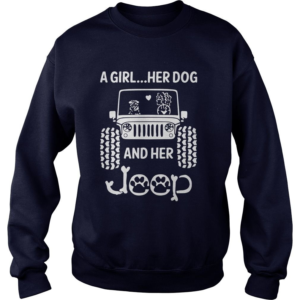 A Girl Her Dog And Her Jeep Shirt V Neck Hoodie Tank Top Jeep Shirts Girl And Dog Cool Shirts