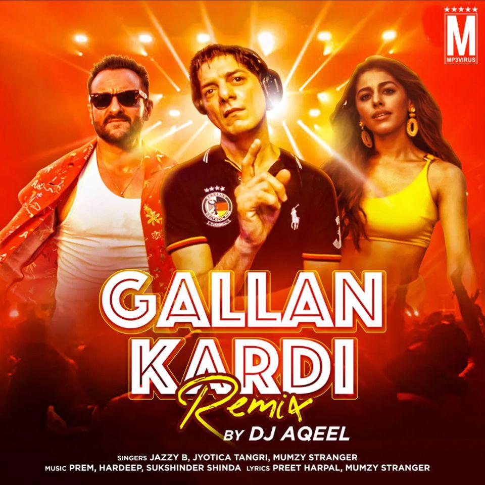 Gallan Kardi Remix Dj Aqeel Download Now Single Dj Remix In 2020 Dj Remix Latest Bollywood Songs Dj Songs
