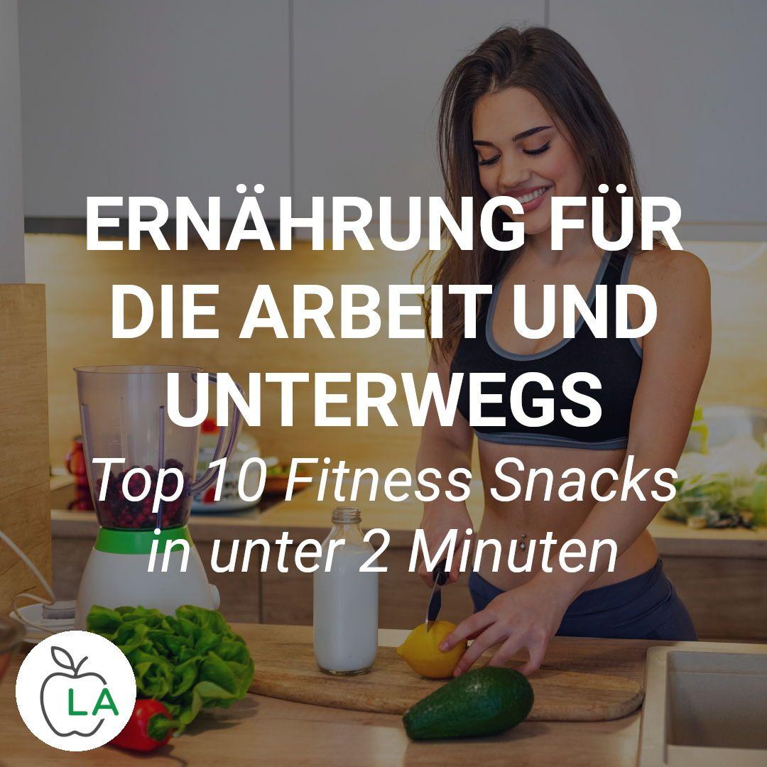 Gesunde Snacks zum Mitnehmen - 10 herzhafte und süße Rezepte