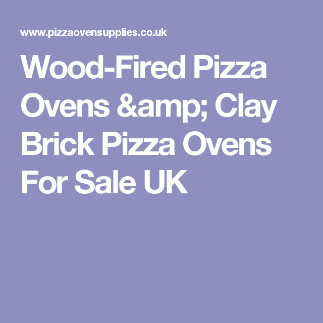 Bbq Sale Uk Part - 50: Wood-Fired Pizza Ovens U0026 Clay Brick Pizza Ovens For Sale UK