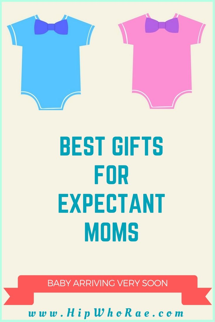Best Gifts For Expectant Moms   Baby and Nursery Things   Pinterest ...