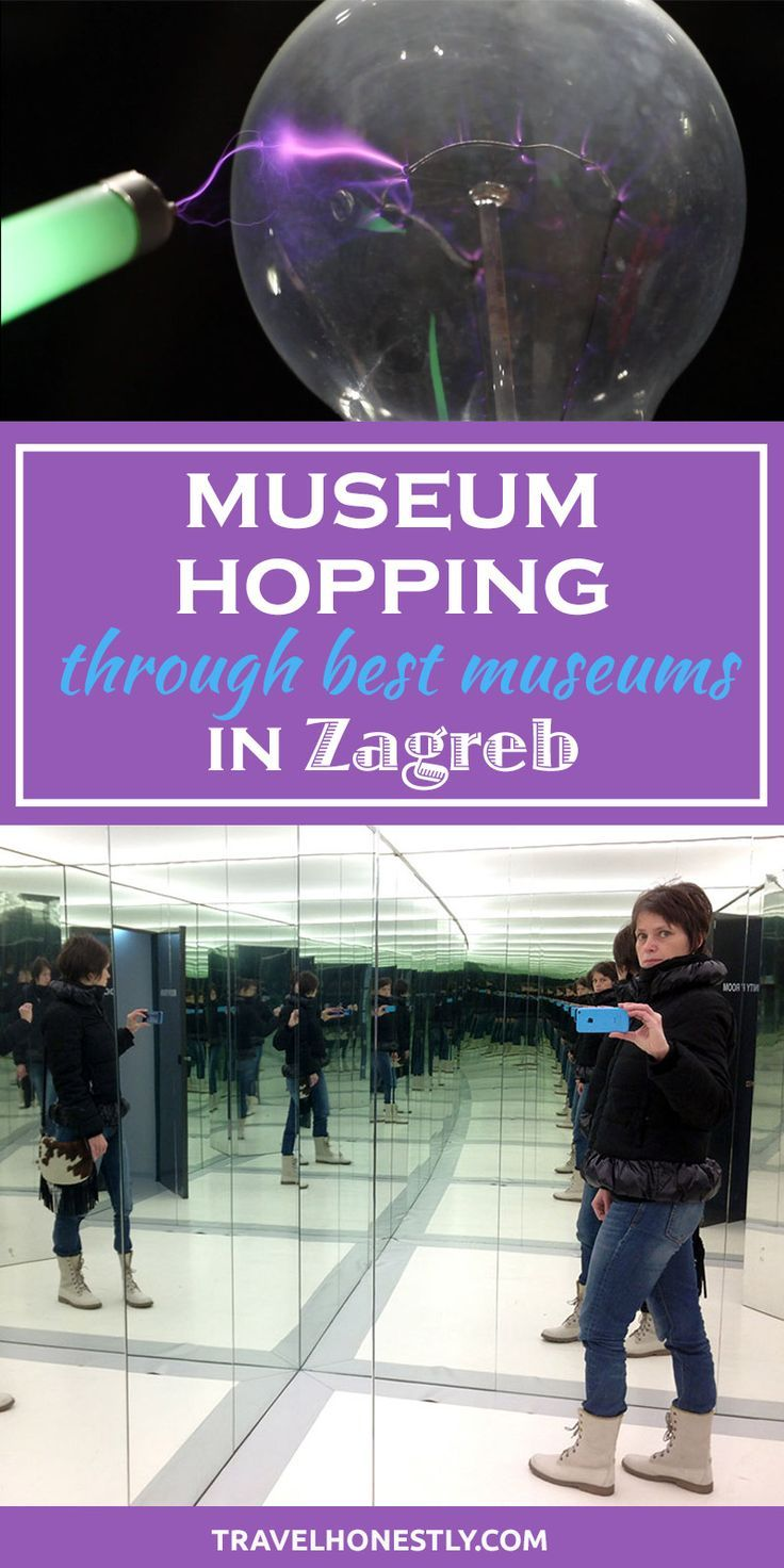 10 Zagreb Museums That Made Museum Hopping Extra Exciting Europe Travel East Europe Travel Croatia Travel