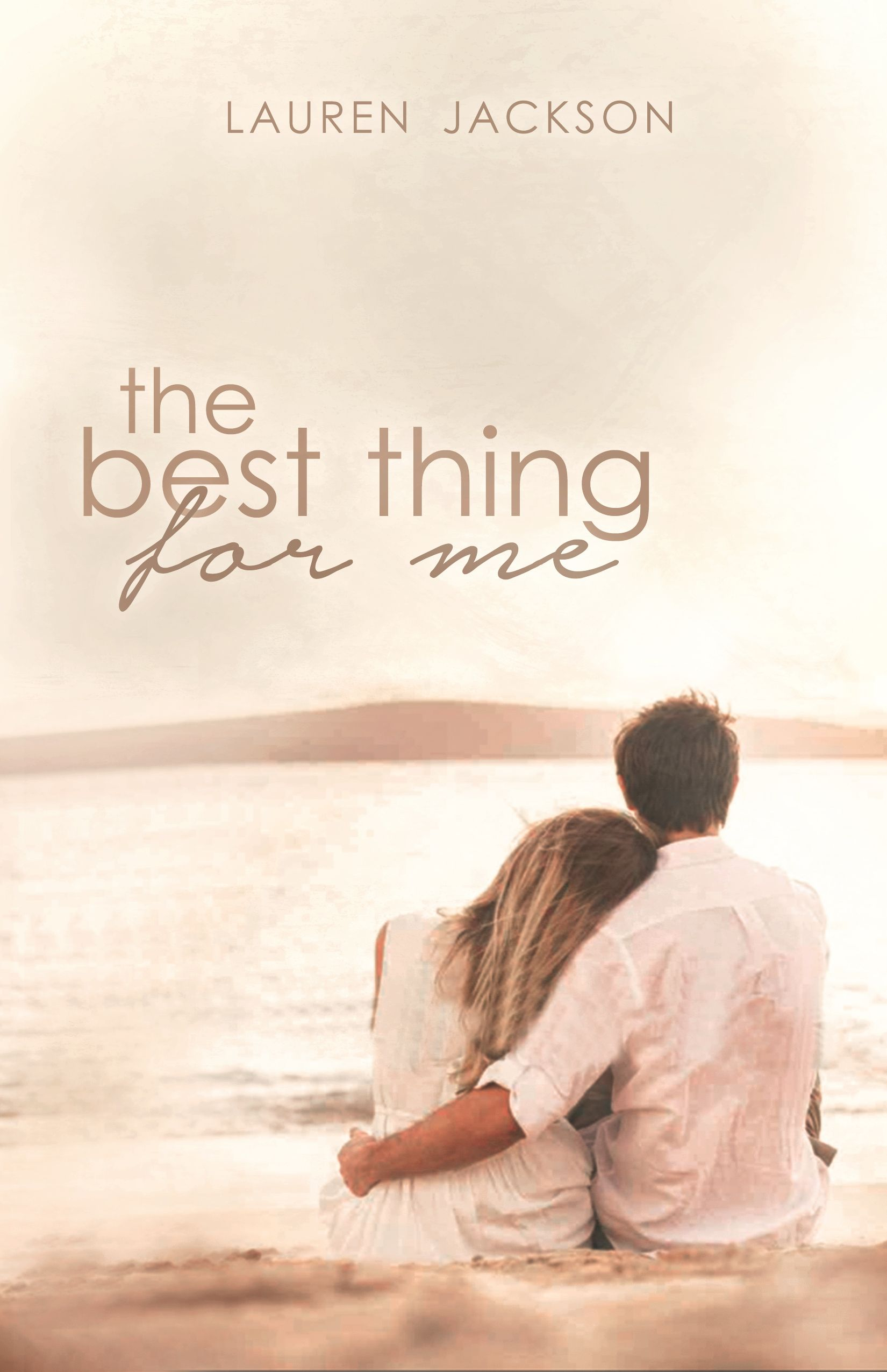 The Best Thing for Me: A Young Adult Romantic Novel by Lauren Jackson