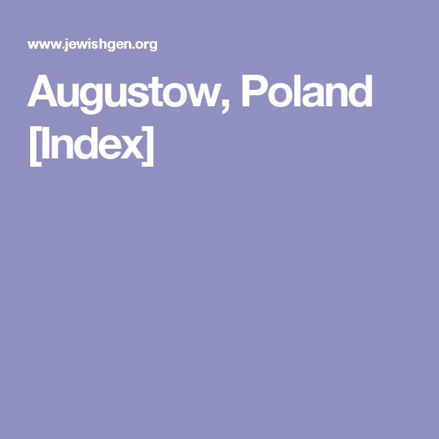 Augustow, Poland [Index] | polish history,etc | Poland, Polish