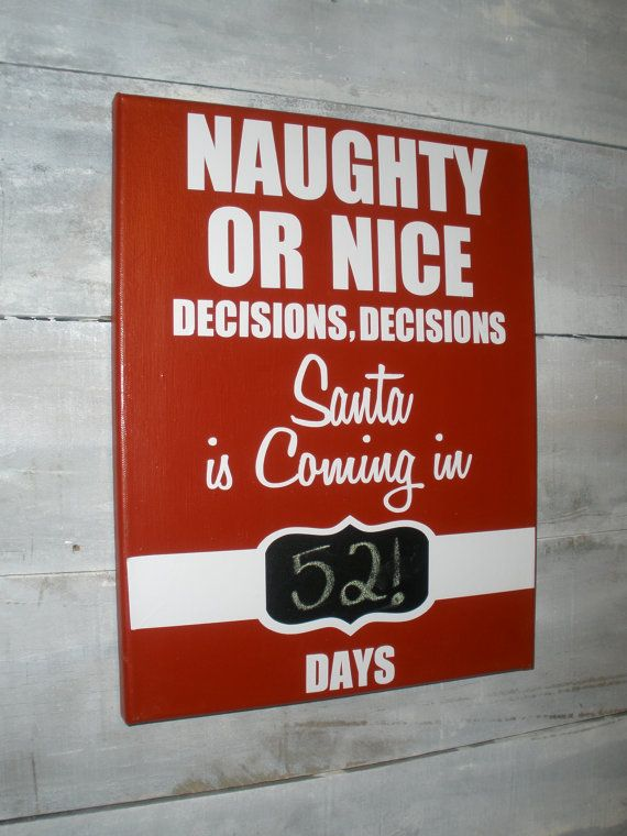 Naughty or Nice Christmas Chalk Countdown by TheYellowDogSignCo, $19.00