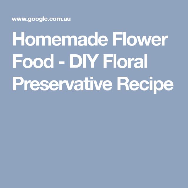 The 4 Ingredient Recipe That Makes Flowers Last Longer Homemade Flower Food Plant Food Diy Flower Food Diy
