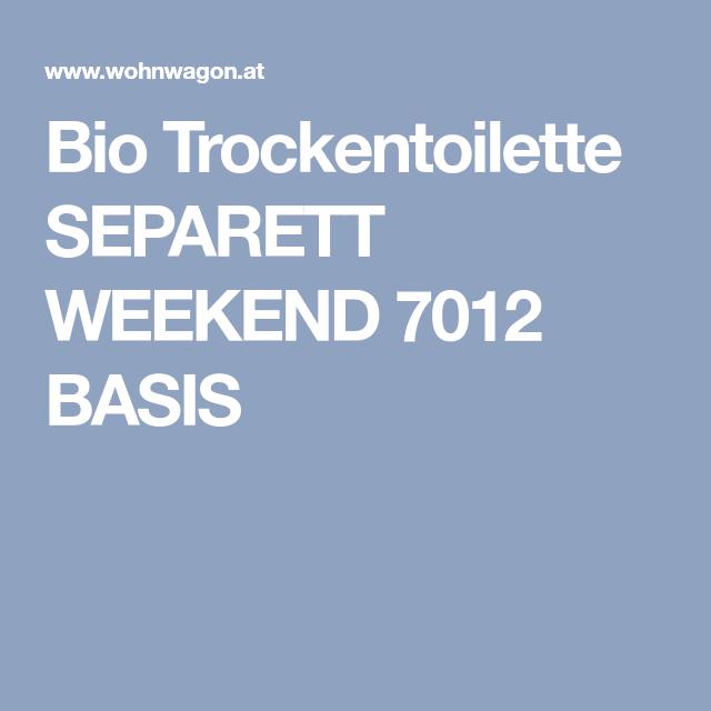 Delightful Bio Trockentoilette SEPARETT WEEKEND 7012 BASIS