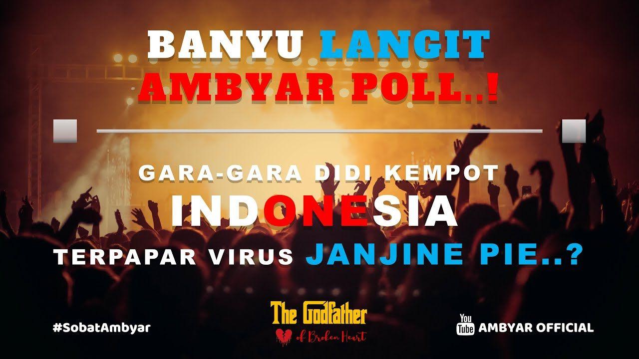 Didi Kempot Banyu Langit Konser Paling Ambyar Poll