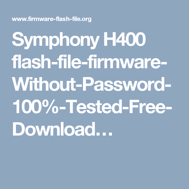 Symphony H400 flash-file-firmware-Without-Password-100