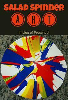 In Lieu of Preschool: Salad Spinner Art