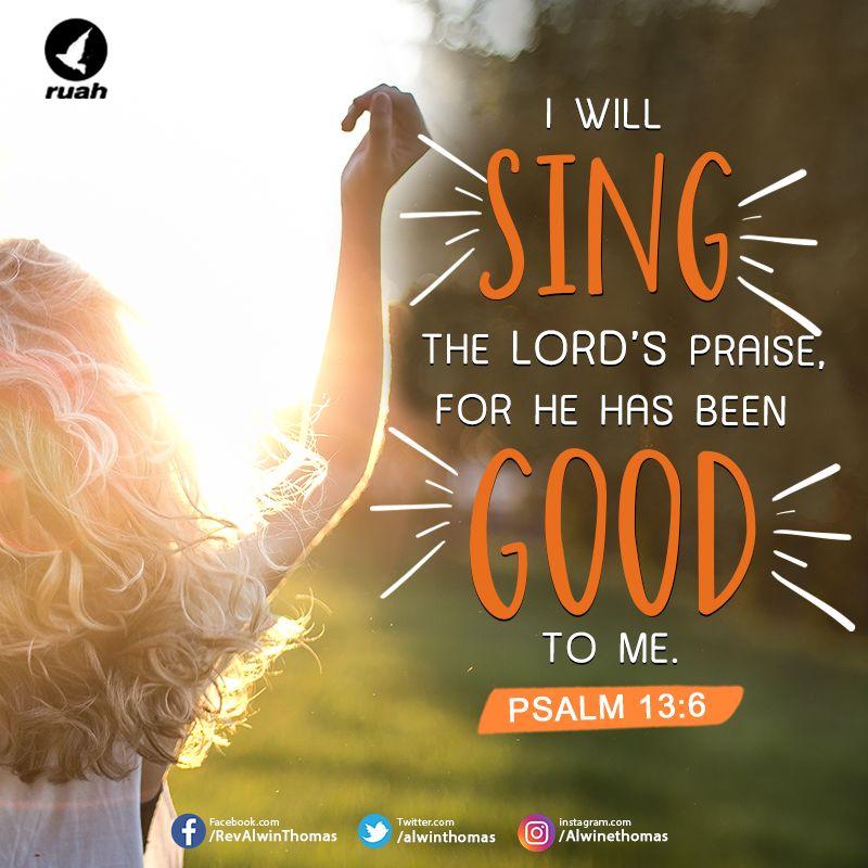 Psalm 13:6 (NIV) #dailybreath #ruah #ruahchurch #sing