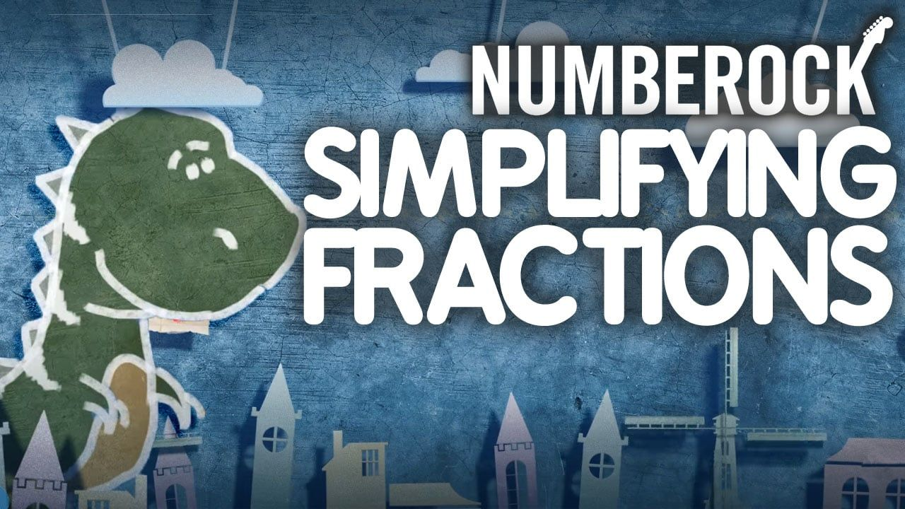numberock simplest form NUMBEROCK Simplifying Fractions Song  Video Activities + Game