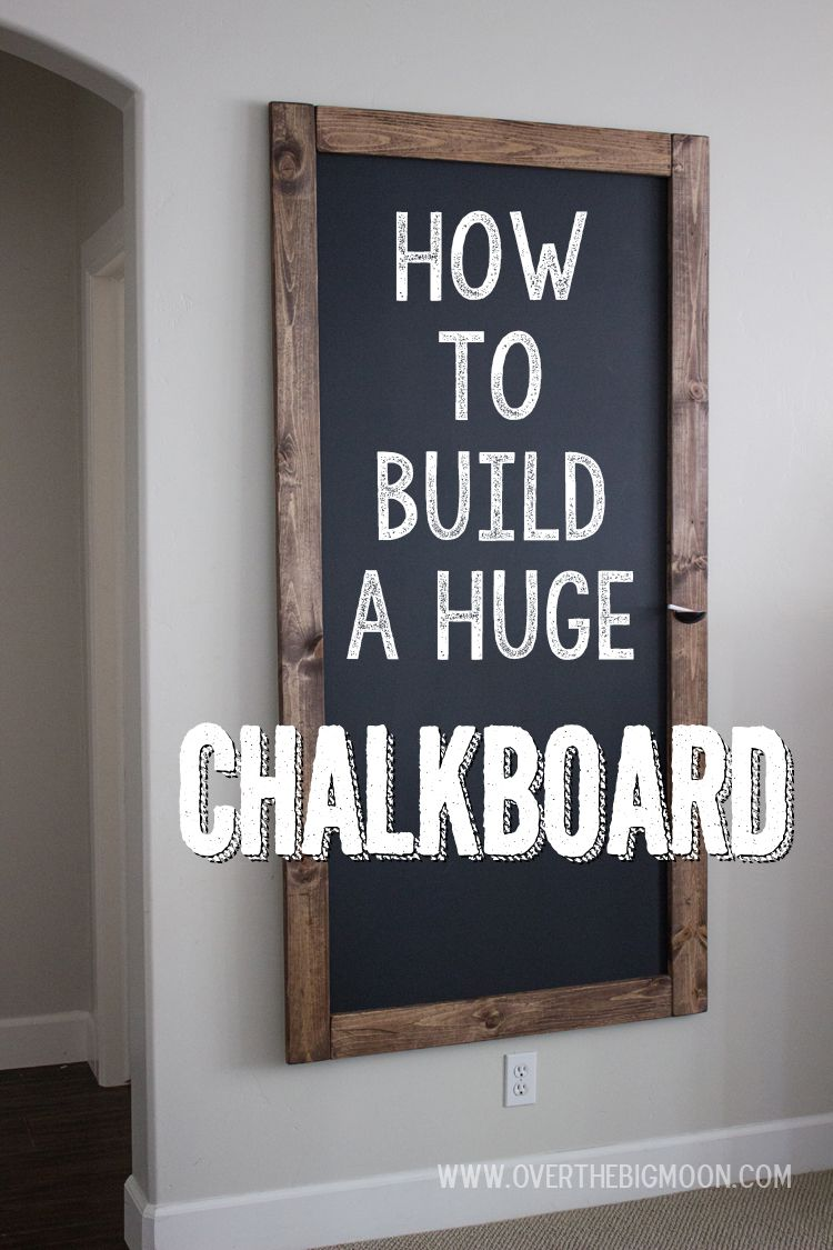 Tafel Magnetfarbe How To Build A Huge Chalkboard Craft Pinterest Haus