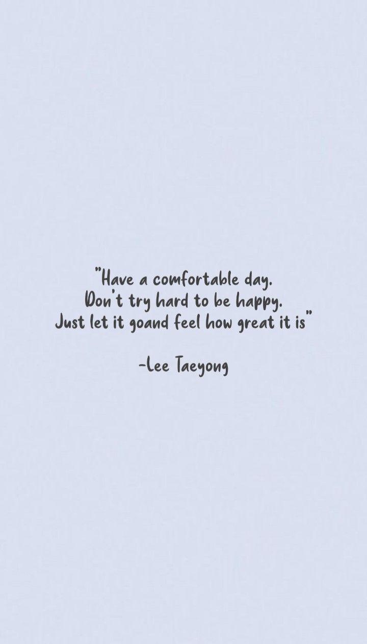Nct Taeyong Quotes Kata Kata Indah Kata Kata Kata Kata Motivasi