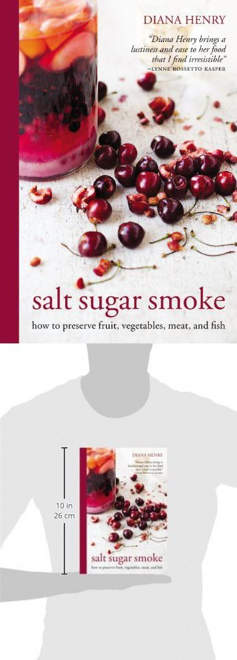 Salt sugar smoke how to preserve fruit vegetables meat and fish salt sugar smoke how to preserve fruit vegetables meat and fish forumfinder Image collections