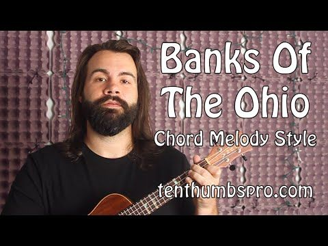 Banks Of The Ohio Chord Melody Ukulele Tutorial Tenthumbs
