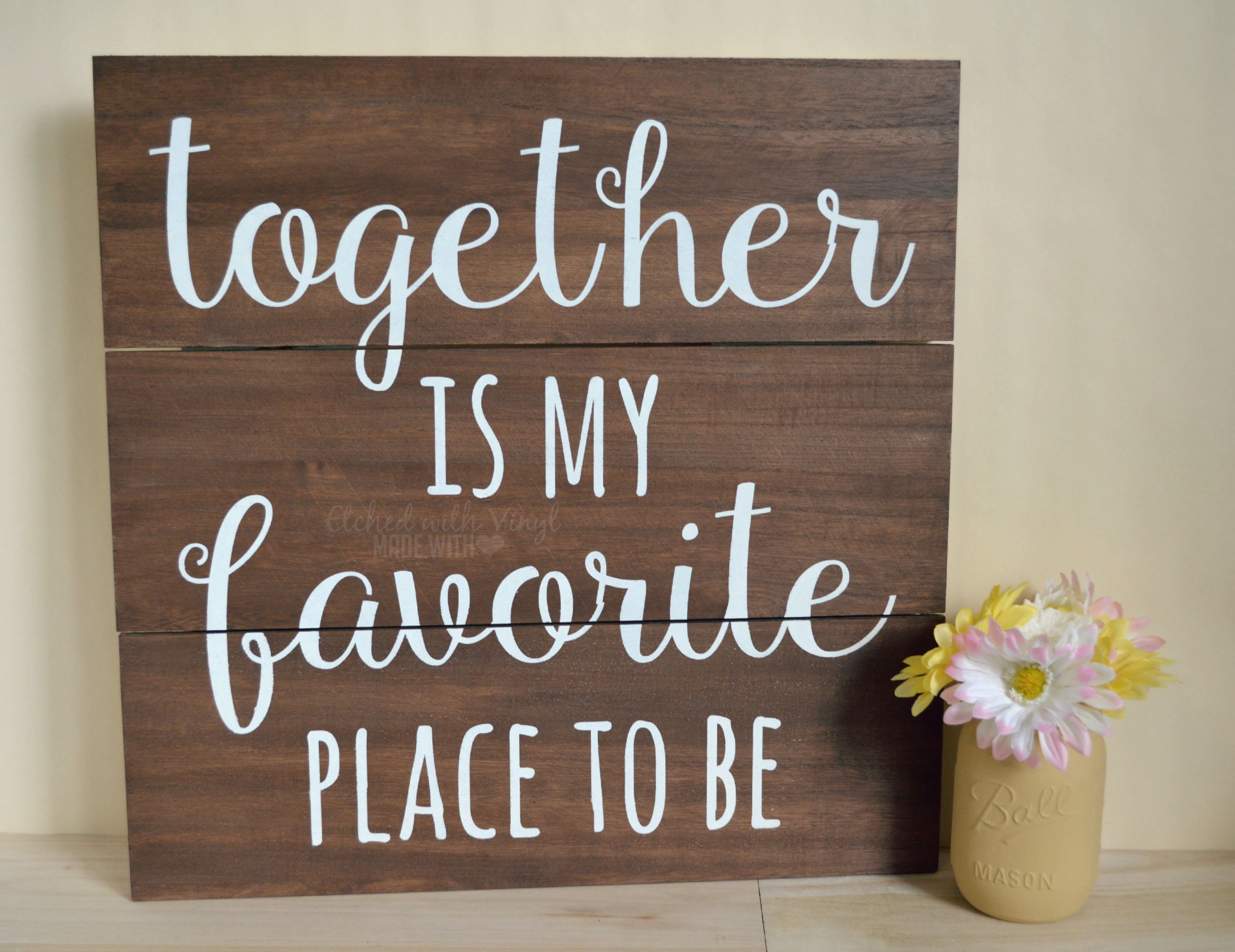 Quot Together Is My Favorite Place To Be Quot Custom Hand Painted