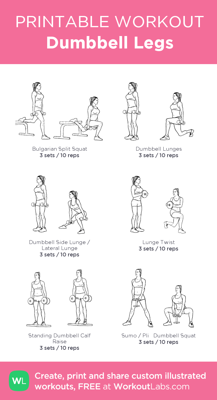 Dumbbell Legs: my visual workout created at WorkoutLabs ...