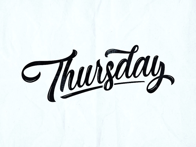 Thursday | Lettering, Good morning quotes, Weekday quotes