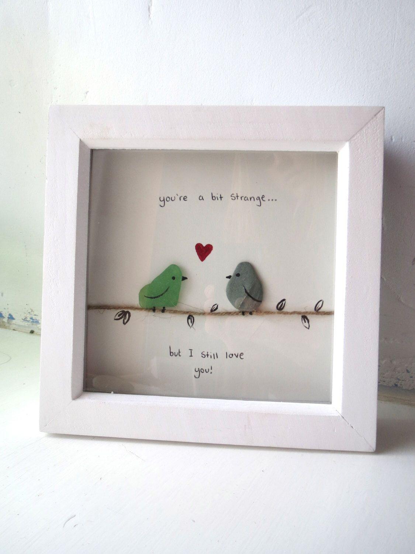 Love Birds Funny Quote Your Strange But I Love You Medium Etsy Pebble Art Sea Glass Crafts Love Birds