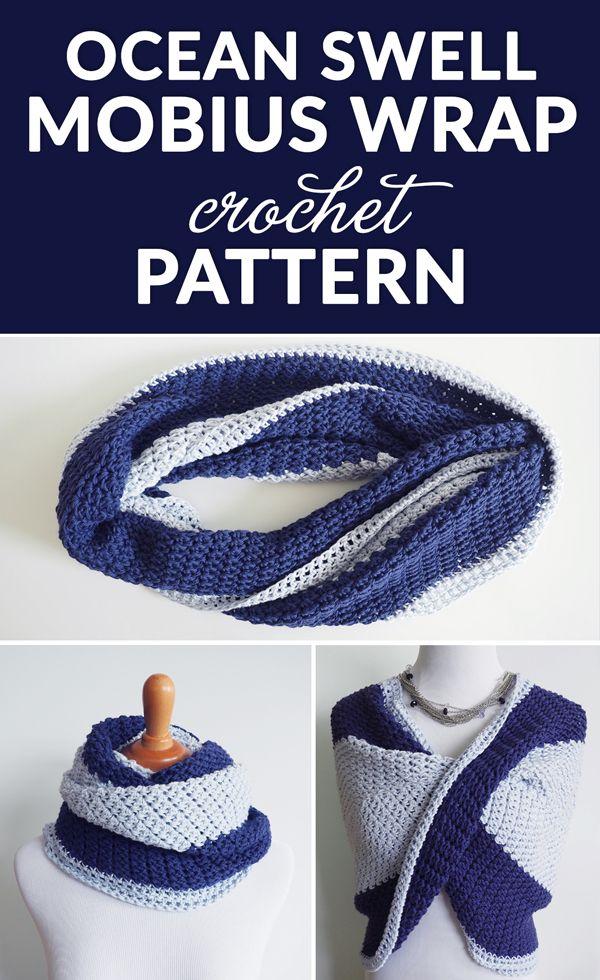 Ocean Swell Mobius Wrap Crochet Pattern Crochet Crochet Wrap