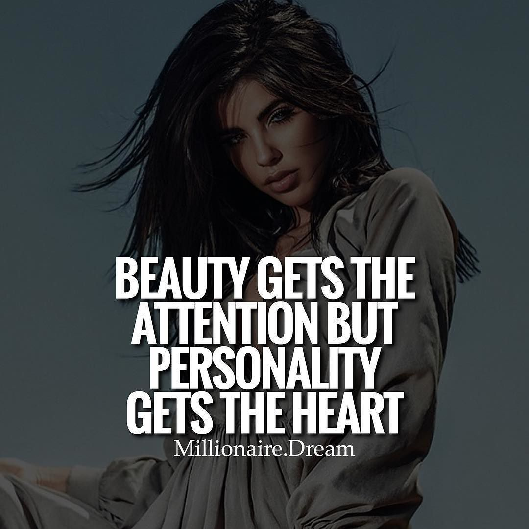 Beauty May Draw Attention But Personality Really Wins Over The Heart