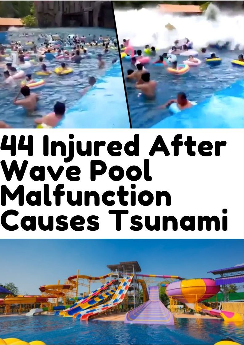 44 Injured After Wave Pool Malfunction Causes Tsunami Cute Pins Some Jokes Funny Memes