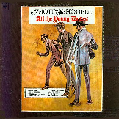 Cover Art Mott The Hoople All The Young Dudes All The Young Dudes Mott The Hoople Hoople