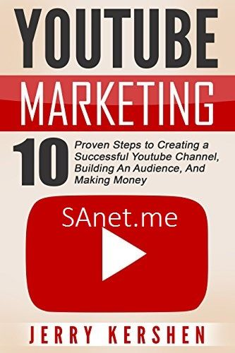 Get Youtube Marketing 10 Proven Steps To Creating A Successful Youtube Channel Youtube Marketing Strategy Youtube Marketing Social Media Marketing Blog