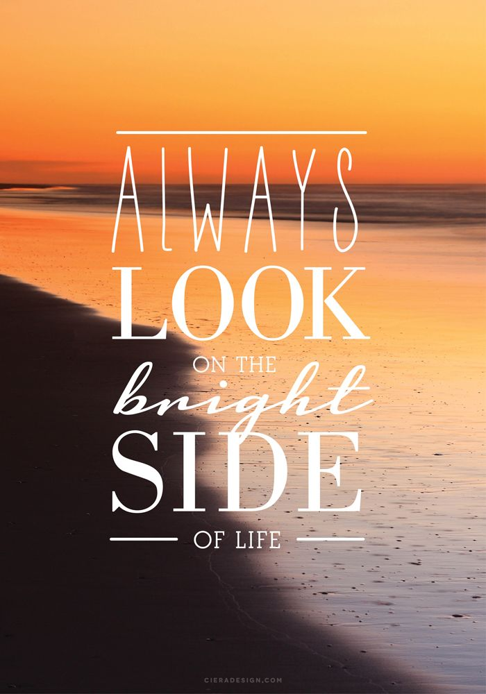 Always Look On The Bright Side | Quote | Inspiration | Motivation · Iphone BackgroundsInspirational  QuotesMotivational ...