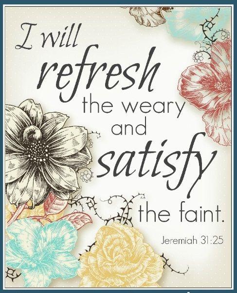 Jeremiah 31 25 Jeremiah Scripture Verses Bible Text