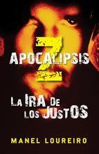 apocalipsis z: la ira de los justos. Punto final a posiblemente la mejor saga de literatura zombie. Una tercera parte algo diferente, pero muy bien escrita y que te pega a la lectura.