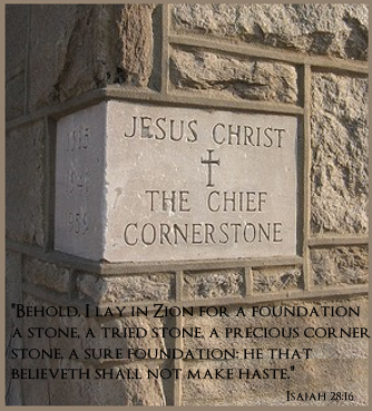 Image result for a tried stone, a precious cornerstone, a sure foundation